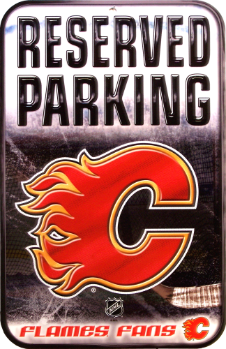 Photo of CALGARY FLAMES HOCKEY RESERVED PARKING SIGN, GREAT COLORS AND DETAIL, FOR A FLAMES FAN COLLECTION