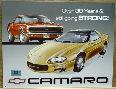 Photo of CAMARO TRIBUTE FROM THE 30TH ANNIVERSARY, THIS SIGN IS NO LONGER IN PRODUCTION