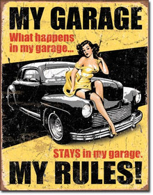 """MY GARAGE MY RULES VINTAGE TIN SIGN  MEASURES 12 1/2"""" W X 16"""" H  WITH HOLES IN EACH CORNER FOR EASY MOUNTING"""