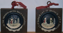 "TWO SNOW MAN WOOD DECORATIONS (PLINT BLOCKS) EACH MEASURES 5"" X 1"" X 6"" OA  SET OF TWO"