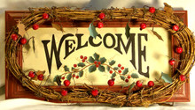 "WELCOME WOOD SIGN WITH VINE, BERRY & LEAF DECORATIONS MEASURES 11 3/4"" X 1 1/2"" X 6"""