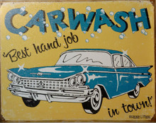 CAR WASH, BEST HAND JOB IN TOWN SIGN HAS 60'S GRAPHICS AND COLORS