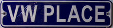 "VW PLACE SMALL 12"" EMBOSSED METAL STREET SIGN  MEASURES 12"" X 3"""