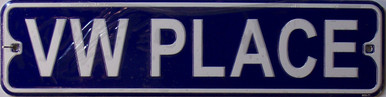 """VW PLACE SMALL 12"""" EMBOSSED METAL STREET SIGN  MEASURES 12"""" X 3"""""""