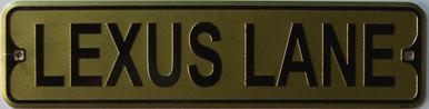 "LEXUS LANE SMALL 12"" EMBOSSED METAL STREET SIGN MEASURES 12"" X 3"""