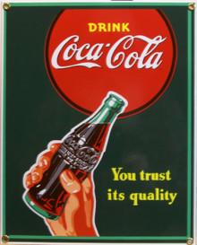 """PORCELAIN FINISH ON HEAVY STEEL COKE TRUST SIGN IS OUT OF PRINT WE HAVE THREE LEFT THIS SIGN MEASURES 9"""" X 11 1/4"""" WITH HOLES IN EACH CORNER FOR EASY MOUNTING"""