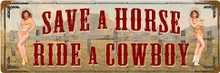 """HEAVY METAL VINTAGE SIGN (SUBLIMATION PROCESS) MEASURES 8"""" X 24"""" WITH HOLES IN EACH CORNER FOR EASY MOUNTING WEIGHS APOX. 2 POUNDS.  s. CORNERS RUSTED FOR ANTIQUED LOOK."""