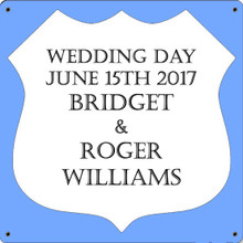 WEDDING DAY FULLY CUSTOMIZABLE ENAMEL SIGN S/O*