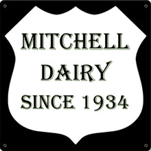 MITCHELL DAIRY  FULLY CUSTOMIZABLE ENAMEL SIGN  S/O
