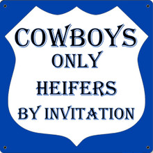 COWBOYS ONLY FULLY CUSTOMIZABLE ENAMEL SIGN  S/O*