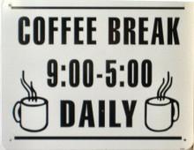 Photo of COFFEE BREAK SMALL SIGN,