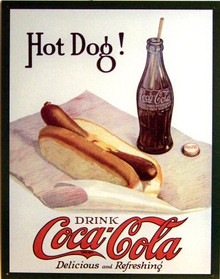 Photo of COKE & HOT DOG COCA-COLA SIGN HAS THAT LATE 1940'S NOSTALGIC LOOK WITH MUTED COLOR AND GREAT DETAILS.