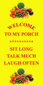 "THE WELCOME TO MY PORCH IS A HEAVY METAL SIGN (24 GAUGE STEEL) WITH HOLES IN EACH CORNER FOR EASY MOUNTING, IT MEASURES 6"" X 12"" AND HAS A DURABLE ENAMEL FINISH."