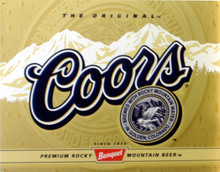 COORS LABEL BEER SIGN, THIS COORS LABEL HAS RICH COLORS AND GREAT DETAILS