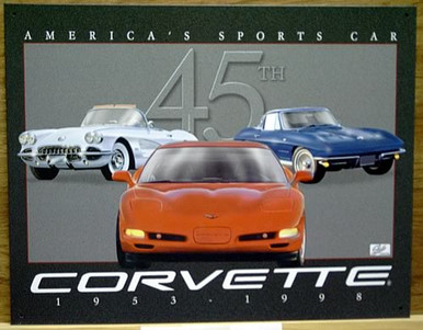 Photo of CORVETTE 45TH ANNIVERSARY TRIBUTE GREAT COLORS AND GRAPHICS.  THIS SIGN IS OUT OF PRODUCTION  WITH ONLY THREE LEFT IN STOCK