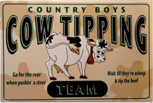 Photo of COW TIPPING TEAM, COUNTRY BOYS SIGN.  OLD TIME COLORS AND WARM GRAPHICS