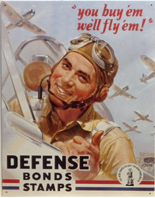 "Photo of DEFENSE BONDS STAMPS SIGN, WITH THE PILOT SAYING ""YOU BUY EM, WE'LL FLY EM!  AN ARTFULL WWII POSTER WITH CRISP COLORS AND GREAT DETAIL"