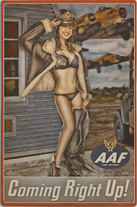 COMING RIGHT UP VINTAGE NOSE ART  AIR FORCE  METAL SIGN S/O*