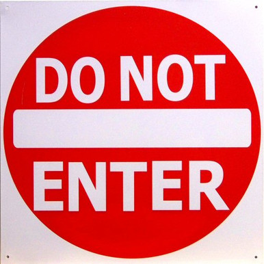 Photo of DO NOT ENTER SMALL SIGN