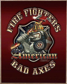 AMERICAN BAD AXES, FIREFIGHTER  BIRCH WOOD PRINT S/O