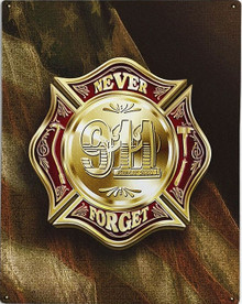 COLORS OF REMEMBRANCE 911 FIREFIGHTER METAL SIGN S/O*