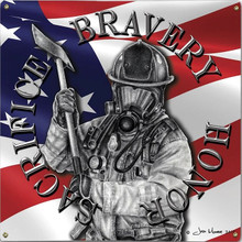 BRAVERY HONOR, FIREFIGHTERS METAL SIGN S/O*