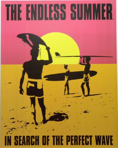 Photo of ENDLESS SUMMER MOVIE POSTER SIGN, IN SEARCH OF THE PERFECT WAVE IS A CLASSIC