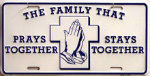 Photo of FAMILY THAT PRAYS TOGETHER LICENSE PLATE