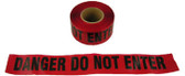 Barrier Tape Danger Do Not Enter Red 1000 Foot Rolls Pic 1