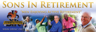 Sons In Retirement Vinyl Hanging Banner : 6 feet x 2 feet