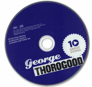 George Thorogood 10 Great Songs 2009 CD Professionally Cleaned