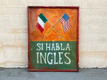 Si Habla Ingles, 1960s Double Sided Cantina Sign from New Mexico