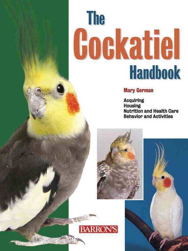 Cover of the book: The Cockatiel Handbook