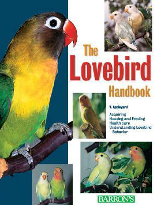 Cover of the book: The Lovebird Handbook