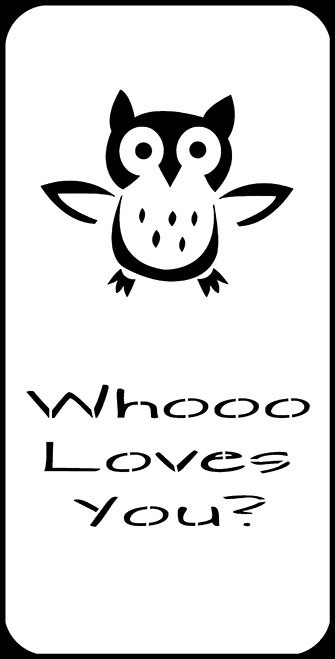 3 x 6 Whoo Loves You stencil