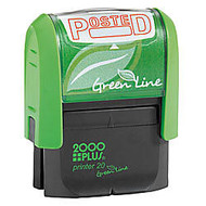 2000 PLUS; Green Line; Self-Inking Message Stamp, Posted, 9/16 inch; x 1 3/4 inch;, 80% Recycled, Red Ink