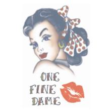 "Hottie Girl 1920 Tattoo Transfers FX ""ONE FINE DAME"""