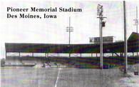 Pioneer Memorial Stadium (RA-Des Moines)
