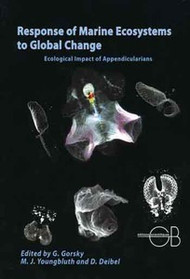 Response of Marine Ecosystems to Global Change: Ecological Impact of Appendicularians