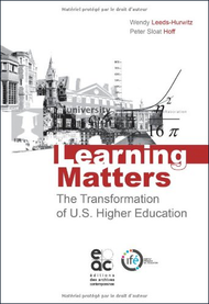 Learning Matters: The Transformation of U.S. Higher Education