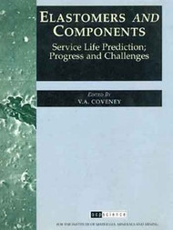 Elastomers and Components: Service Life Prediction; Progress and Challenges (PDF)