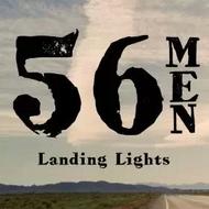 56 Men: Landing Lights
