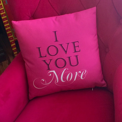 Pillow- I Love You More -Hot Pink