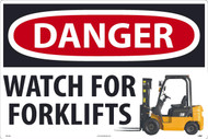 DANGER WATCH FOR FORKLIFTS