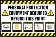 PERSONAL PROTECTION EQUIPMENT REQUIRED BEYOND THIS POINT