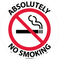 ABSOLUTELY NO SMOKING WALK ON FLOOR SIGN