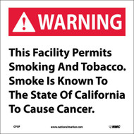 THIS FACILITY PERMITS SMOKING CALIFORNIA  PROPOSITION 73