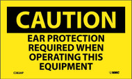 CAUTION EAR PROTECTION REQUIRED WHEN OPERATING EQUIPMENT LABEL