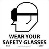 WEAR YOUR SAFETY GLASSES LABEL
