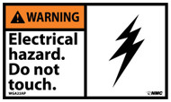 WARNING ELECTRICAL HAZARD DO NOT TOUCH LABEL